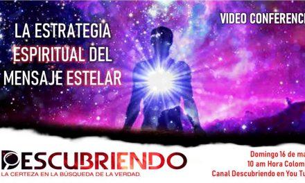 La ESTRATEGIA espiritual del MENSAJE estelar